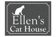 Ellen's Cat House Engraved Sign