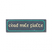 Engraved Cead Mile Failte Sign